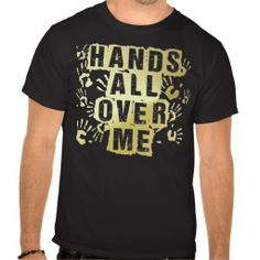 >>>Smart Deals for          HANDS ALL OVER ME T-Shirt with handprints           HANDS ALL OVER ME T-Shirt with handprints This site is will advise you where to buyReview          HANDS ALL OVER ME T-Shirt with handprints Review from Associated Store with this Deal...Cleck Hot Deals >>> http://www.zazzle.com/hands_all_over_me_t_shirt_with_handprints-235300936824748572?rf=238627982471231924&zbar=1&tc=terrest