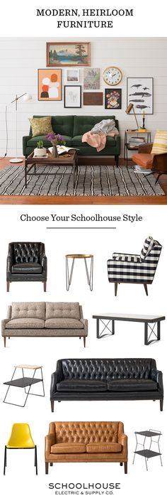 Choose your Schoolhouse style with modern, heirloom furniture