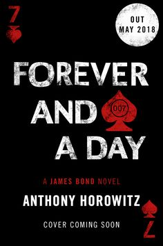 Anthony Horowitz's second James Bond novel using original material by Ian Fleming will be published on Thursday 31 May it is announced today. Forever and a Day is a prequel to Casino Royale,. Casino Night Party, Casino Theme Parties, Party Themes, New James Bond, Casino Logo, Forever Book, Casino Cakes, Good Day Song, Casino Royale