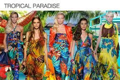 Tropical Paradise- Lush, tropical florals in saturated hues engulf everything from maxi dresses to jumpsuits. Beach silhouettes like halter and sarong, as well as asymmetrical hemlines are key.