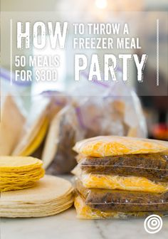 How I Threw a Freezer Meal Party & Made 50 Meals for Under $300