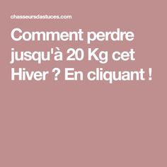 Comment perdre jusqu'à 20 Kg cet Hiver ? En cliquant ! Brunch, Health Fitness, Nutrition, Healthy, Gym, Courses, Goodies, Bracelets, Sports