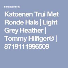 Katoenen Trui Met Ronde Hals   Light Grey Heather   Tommy Hilfiger®   8719111996509