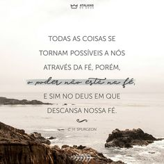 #AtalaiasDeDeus Charles Spurgeon, King Of My Heart, Big Love, Amazing Grace, Christianity, God, Life, Word Of Faith, Verse Of The Day