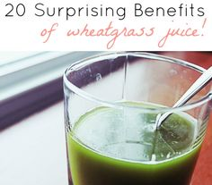 20 Surprising Benefits of Wheatgrass Juice
