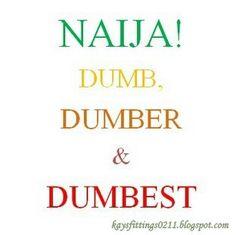 We need more knowledge and less bias please!  http://kaysfittings0211.blogspot.com/2015/01/naija-dumb-dumber-and-dumbest.html #nigeria #clergy #religion #gej #gmb #nigerianpolitics #nigerianleaders #nigerianelections