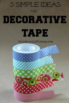 5 Simple Washi Tape Crafts - these are all so much fun and take just minutes!  eclecticallyvintage.com