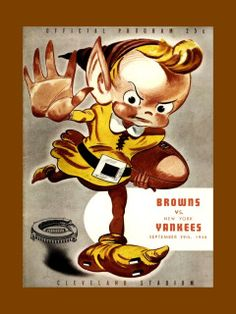 """Vintage Cleveland Browns Football Poster Browns Wall Art Browns Poster featuring a 1946 Cleveland Browns """"Brownie"""" mascot football program cover. It makes a lasting gift for any Cleveland Browns football fan.  This ready-to-frame motivational wall art is printed to order on heavyweight semi-gloss photo paper. It is then inserted into a 100% archival safe, acid-free clear sleeve. Lastly, it is carefully packaged in a flat mailer to ensure safe delivery.  Buy with confidence. I stand behind…"""