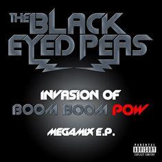 Invasion of Boom Boom Pow Megamix E.P. - The Black Eyed Peas