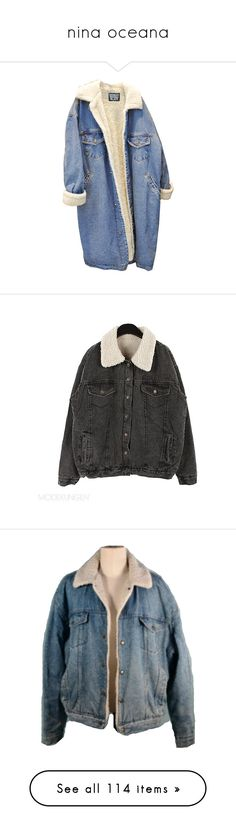 """""""nina oceana"""" by bring-the-drugs-i-bring-the-pain ❤ liked on Polyvore featuring outerwear, jackets, coats, coats & jackets, jean jacket, blue jean jacket, fleece jean jacket, blue denim jacket, fleece denim jacket and tops"""