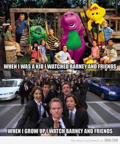barney and friends! but i never watched barney! didn't like it!