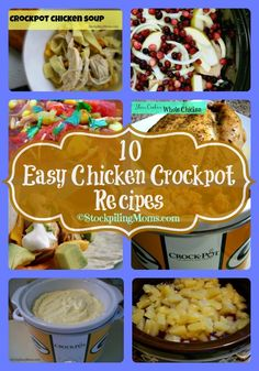 10 Easy Chicken Crockpot Recipes prepped in 20 minutes or less!