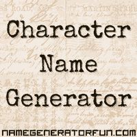 The Character Name Generator: Generate a Character Name and Personality, input gender, ethnicity and decade of birth. it gives you a name, personality profile, psych disorder, and potential career!