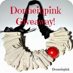 donneinpink- fai da te e consigli per gli acquisti: Nuova creazione e...giveaway!