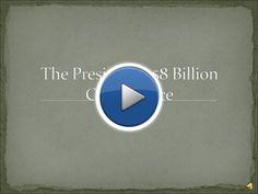The President's $8 Billion Coincidence | myBrainshark