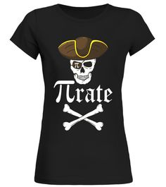 Pi-Rate - Pirate Mathematical Gift T Shirt back to school t-shirt,back to school movie t shirt,