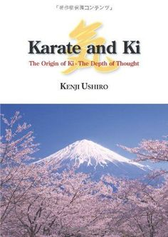 Karate and Ki -The Origin of Ki - The Depth of Thought - in English Book