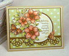So pretty, would make a lovely get well or sympathy card. If done in brighter colours, with this layout, it would make for a wonderful b'day card.