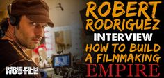 Robert Rodriguez share how to live a creative life & build an indie filmmaking empire in this over two hour interview. If you're a filmmaker take a listen!