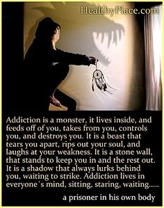 Quotes on Addiction, Addiction Recovery - HealthyPlace
