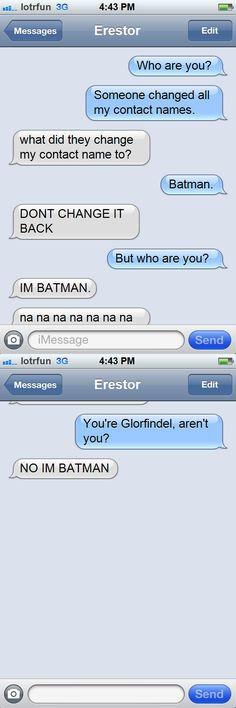 Is it Batman?  Or is it Glorfindel?