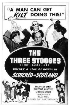 Funny movie quotes from Scotched in Scotland, starring the Three Stooges  http://bestcleanfunnyjokes.com/funny-movie-quotes-from-scotched-in-scotland-starring-the-three-stooges/