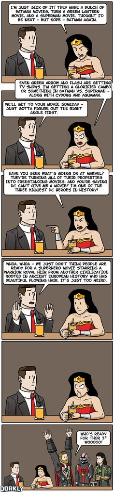 Dorkly Comic: A Wonder Woman Movie Just Wouldn't Work [Comic] | No, seriously. What's up with that. I want my Wonder Woman.