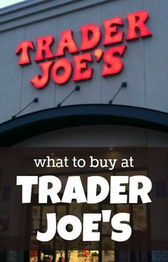 The first time I walked into a Trader Joe's, I wandered around, thought What do people buy here?!