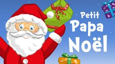 Little Santa Claus in French (Petit Papa Noël) - Christmas song for kids with lyrics! French Christmas Songs, Christmas Songs For Kids, French Songs, Christmas Tale, Preschool Christmas, Christmas Music, Christmas Videos, Fun Songs, Kids Songs