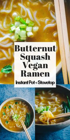 Butternut Squash Vegan Ramen (Instant Pot + Stovetop) Butternut Squash Vegan Ramen (Instant Pot + Stovetop) – Super flavorful, quick and easy Instant Pot Ramen with Butternut Squash. This autumn inspired ramen bowl is. Ramen Dishes, Ramen Bowl, Ramen Recipes, Vegetarian Recipes, Vegan Soups, Fall Recipes, Dinner Recipes, Quick Easy Vegan, Vegan Gluten Free