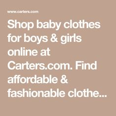 Shop baby clothes for boys & girls online at Carters.com. Find affordable & fashionable clothes for babies. Baby Outfits Newborn, Baby Boy Outfits, Blush Pink Living Room, Girl Online, Baby Clothes Shops, Baby Shop, Boys, Girls, Boy Or Girl