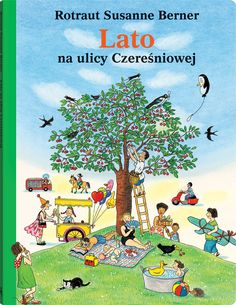 El libro del verano, Anaya Rotraut Susanne Berner I* Ber Baby Book To Read, Great Books To Read, Books To Buy, New Books, Ebooks Online, Free Ebooks, Illustrator, Reading Games, Best Selling Books