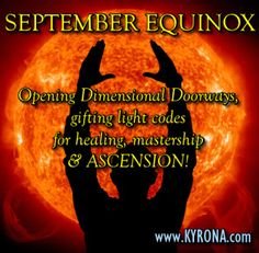 Supporting you to make the most of this September Equinox. Kyrona shares wisdom…