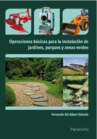 Se es membro da Universidade de Vigo podes solicitalo a través desta páxina http://www.biblioteca.uvigo.es/biblioteca_gl/servizos/coleccions/adquisicions/ Operaciones básicas para la instalación de jardines, parques y zonas verdes. - Fernando Gil- Albert Velarde. - Paraninfo. - 2012. - 28€