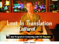 Lost in Cultural Translation by Vanessa Vela via slideshare