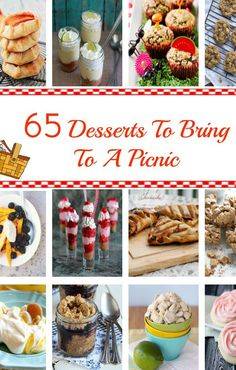 65 Desserts To Bring To a Picnic - all the best dessert recipes for summer parties, picnics, and barbecues!