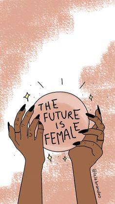 feminist art the future is female art Tumblr Wallpaper, Girl Empowerment, Illustration Art, Illustrations, Feminist Art, Photo Wall Collage, Art Design, Female Art, Art Inspo