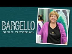 MSQC Tutorial - Bargello Quilt