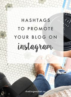 AMAZING collection of hashtags to promote your blog and posts on Instagram, divided into categories. Happy hashtagging!