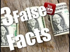 | Three False Facts | #16 - Making money on YouTube