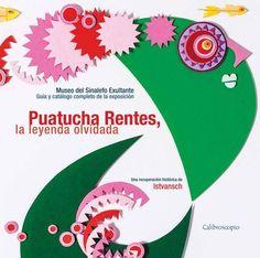 Deleites Literarios: Puatucha Rentes la leyenda olvidada