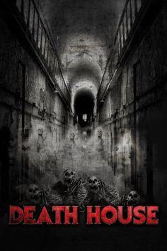 Watch Death House 2017 Full Movie Online Free