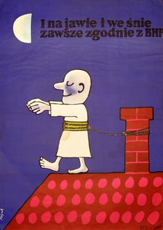 Na jawie i we śnie zawsze zgodnie z BHP Historic Posters, Polish Posters, Art Deco Posters, Everything And Nothing, Art Deco Period, Best Memes, New Art, Art Quotes, Funny