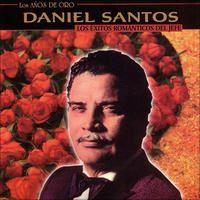 Los Años de Oro: Los Éxitos Románticos del Jefe (Remastered) by Daniel Santos