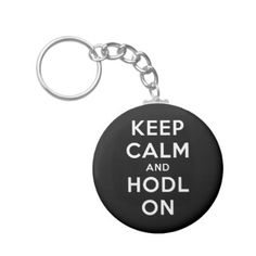 Keep Calm and Hodl On Basic Keychain (Dark) - black gifts unique cool diy customize personalize