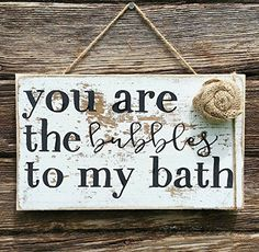 You Are The Bubbles to My Bath Wood Sign | Rustic bathroom decor | Woodland bathroom decor | Farmhouse Bath Sign | Wood sign | Whitewash | Cottage Home Decor. How adorbs?! 'You are the bubbles to my bath', perfect for a rustic, woodland, farmhouse style bathroom! Sign is approx. 8x12 (+/-) and come ready to hang. Whitewashed with distressed sides and a handmade burlap rosette to top it all off! . Non toxic acrylic paint. PLEASE NOTE: Each sign is hand cut and size may vary ever so…