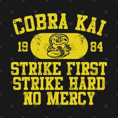 Cobra Kai Vintage Tee Motto (Cobra) Karate Kid Movie, Karate Kid Cobra Kai, Cobra Kai Shirt, Cobra Kai Wallpaper, Cobra Kai Dojo, Ring Doorbell, Miyagi, Personalized T Shirts, Custom T