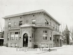 Longmont Hospital Coffman St, 351 - Longmont, Colorado 1900- 1920