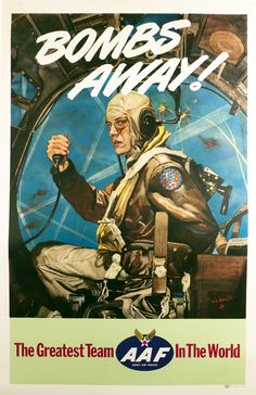 Beall, C.C. poster: Bombs Away! - The Greatest Team in the World, Army Air Force