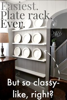 By far, the easiest way to DIY a plate rack! It's like storage and decor in one!